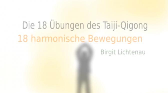 Die 18 Übungen des Taiji Qigong